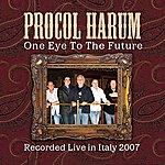 Procol Harum One Eye To The Future