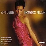 Houston Person Soft Lights