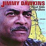 Jimmy Dawkins West Side Guitar Hero