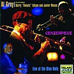 Al Grey Centerpiece: Live At The Blue Note