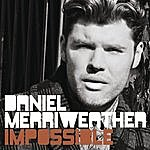 Daniel Merriweather Impossible (3-Track Single)