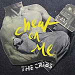 The Cribs Cheat On Me (Single)