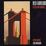 Red Garland I Left My Heart...