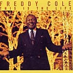 Freddy Cole This Is The Life