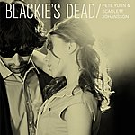 Pete Yorn Blackie's Dead (Single)