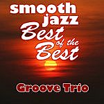 The Groove Smooth Jazz Best Of The Best