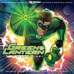 Robert J. Kral The Green Lantern: First Flight: Soundtrack To The Animated Original Movie