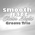 The Groove Smooth Jazz Clear Light