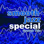 The Groove Smooth Jazz Special