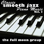 Full Moon Classic Smooth Jazz Piano Music Vol. 1