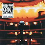 The Roots The Roots Come Alive (Explicit Version)