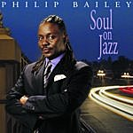 Philip Bailey Soul On Jazz