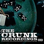 Cover Art: The Crunk Recordings: Hits From The Pioneers And Players Of Crunk