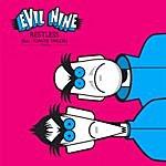 Evil Nine Restless
