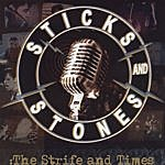Sticks And Stones The Strife And Times