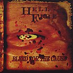 Hell And Fire Bleed For The Cause