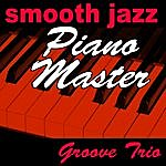 The Groove Smooth Jazz Piano Master
