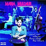 Maria Muldaur Meet Me Where They Play The Blues