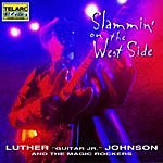 Luther 'Guitar Junior' Johnson Slammin' On The West Side