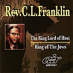 Rev. C.L. Franklin The Lord King Of Host - King Of The Jews