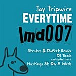 Jay Tripwire Everytime