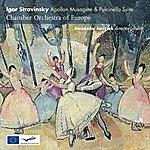 Chamber Orchestra Of Europe Igor Stravinsky: Apollon Musagète And Pulcinella Suite