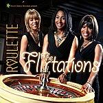 The Flirtations Roulette (8-Track Maxi-Single)