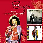 Leo Sayer Here + Living In A Fantasy