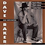 Dave Baker Rock'nblues: That's Where I Come From...