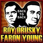 Roy Drusky Back To Back - Roy Drusky & Faron Young