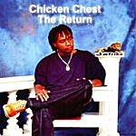 Chicken Chest The Return
