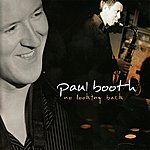 Paul Booth No Looking Back