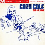 Cozy Cole Gypsy Song - From The Archives (Digitally Remastered)