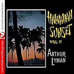 Arthur Lyman Hawaiian Sunset Vol. 2 (Digitally Remastered)