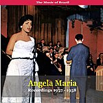 Angela Maria The Music Of Brazil / Angela Maria / Recordings 1957 - 1958