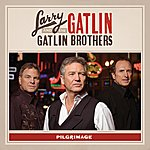 Larry Gatlin & The Gatlin Brothers Band Pilgrimage
