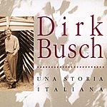 Dirk Busch Una Storia Italiana