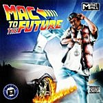 Mac Mall Mac To The Future (Parental Advisory)