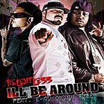 Relentless I'll Be Around (Feat. E-40 & Jah Free) - Single