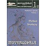 Malladi Brothers Muvvagopala – Padams & Javalis – Volume 1