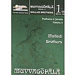 Malladi Brothers Muvvagopala – Padams & Javalis – Volume 2