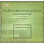 Malladi Brothers Madrasil Margazhi – 2006 – Malladi Brothers