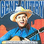 Gene Autry American Legend -  Gene Autry