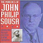 John Philip Sousa Marches Of John Philip Sousa