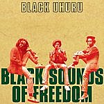 Black Uhuru Black Sounds Of Freedom (Deluxe Edition)