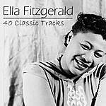 Ella Fitzgerald 40 Classic Tracks