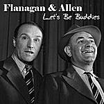 Flanagan & Allen Let's Be Buddies