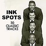 The Ink Spots 30 Classic Tracks