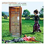Anton Barbeau The Automatic Door (Single)
