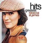 Rebecca St. James Greatest Hits